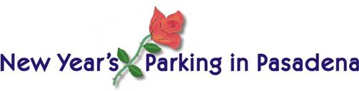 Rose Parade Parking in Pasadena for New Year's