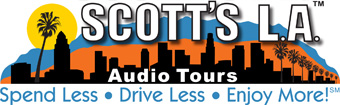 Click to return to the Scott's L.A. Audio CD Tours of Hollywood, Los Angeles and Pasadena HOME Page